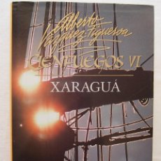 Libros de segunda mano: XARAGUA TAPA BLANDA 1 ENE 1992 DE ALBERTO VAZQUEZ FIGUEROA. Lote 121376903