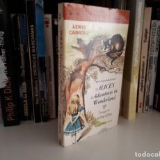 Libros de segunda mano: ALICE IN WONDERLAND Y THROUGH THE LOOKING GLASS, DE LEWIS CARROLL. Lote 121505471