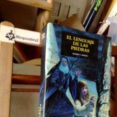 Libros de segunda mano: EL LENGUAJE DE LAS PIEDRAS - ROBERT CARTER (EDHASA FANTASY , TAPA DURAS CON SOBRECUBIERTA). Lote 121597371