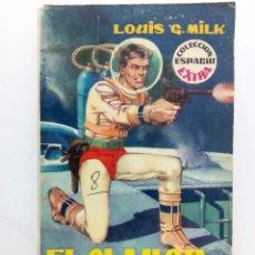 Libros de segunda mano: EL CLAMOR DEL INFINITO DE LOUIS G. MILK COL. ESPACIO EXTRA Nº 2. Lote 121710075
