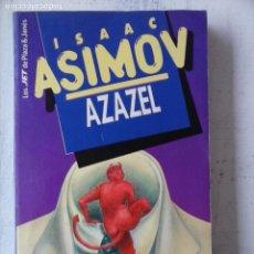 Libros de segunda mano: ASIMOV, ISAAC - AZAZEL - PLAZA Y JANÉS, . JET (136 ISAAC ASIMOV), Nº 18 CIENCIA FICCION. Lote 121811811