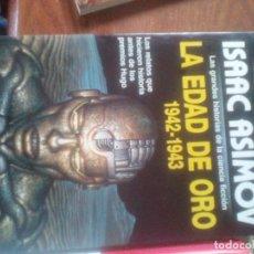 Libros de segunda mano: ISAAC ASIMOV. LA EDAD DE ORO 1942-1943. GRAN SUPER FICCION MARTINEZ ROCA. Lote 121978127