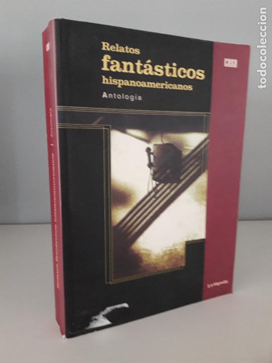 RELATOS FANTÁSTICOS HISPANOAMERICANOS- ANTOLOGÍA (Libros de Segunda Mano (posteriores a 1936) - Literatura - Narrativa - Ciencia Ficción y Fantasía)