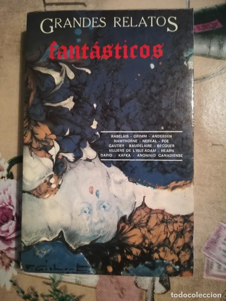 GRANDES RELATOS FANTÁSTICOS - V.V.A.A. - COLECCIÓN LA GARZA - 1ª EDICIÓN 1983 (Libros de Segunda Mano (posteriores a 1936) - Literatura - Narrativa - Ciencia Ficción y Fantasía)