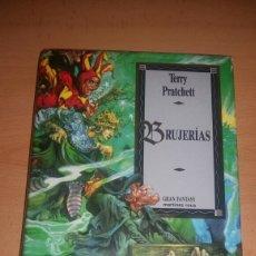 Libros de segunda mano: BRUJERIAS. TERRY PRATCHETT. Lote 122980886