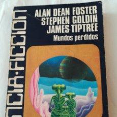 Libros de segunda mano - Libro Mundos perdidos. Ciencia ficción Caralt 5. 1° edición 1976. Alan Dean Foster, Stephen Goldin. - 123525166