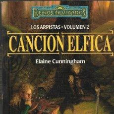 Libros de segunda mano: REINOS OLVIDADOS LOS ARPISTAS VOLUMEN II - CANCIÓN ELFICA - ELAINE CUNNINGHAM - ED. TIMUN MÁS, 2002.. Lote 124246095