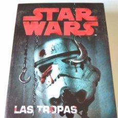 Libros de segunda mano: LIBRO STAR WARS LAS TROPAS DE LA MUERTE JOE SCHREIBER. Lote 125217722