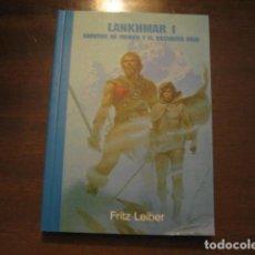 Libros de segunda mano: LANKHMAR I. CUENTOS DE FAFHRD Y EL RATONERO GRIS - FRITZ LEIBER - AVALON - PULP. Lote 124676479