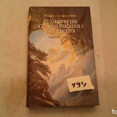 Libros de segunda mano: EL LIBRO DE LOS CUENTOS PERDIDOS I J.R.R.TOLKIEN CHRISTOPHER TOLKIEN 994. Lote 125091527