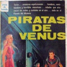 Libros de segunda mano: PIRATAS DE VENUS 1969. Lote 125215794