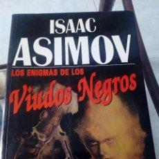 Libros de segunda mano: LOS ENIGMAS DE LOS VIUDOS NEGROS. ISAAC ASIMOV. Lote 125287343