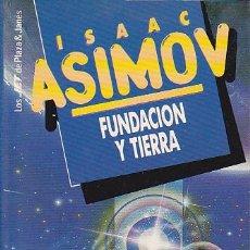 Libros de segunda mano: ISAAC ASIMOV - FUNDACIÓN Y TIERRA - PLAZA Y JANÉS - JET. Lote 125299579