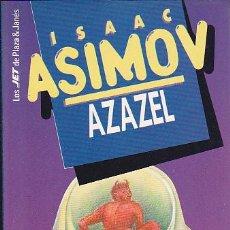 Libros de segunda mano: ISAAC ASIMOV - AZAZEL - PLAZA Y JANÉS - JET. Lote 125300879