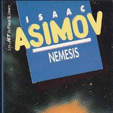 Libros de segunda mano: ISAAC ASIMOV - NÉMESIS - PLAZA Y JANÉS - JET. Lote 125301711