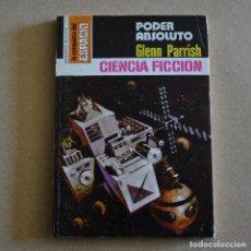 Libros de segunda mano: PODER ABSOLUTO. GLENN PARRISH. LA CONQUISTA DEL ESPACIO 354. LITERACOMIC. C1.. Lote 125303975