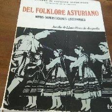 Libros de segunda mano: DEL FOLKLORE ASTURIANO MITOS SUPERSTICIONES Y COSTUMBRES. Lote 125305647