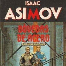 Libros de segunda mano: BÓVEDAS DE ACERO (EDICIÓN 1990), DE ISAAC ASIMOV, EDICIONES MARTÍNEZ ROCA, COL. BIBLIOTECA ASIMOV.. Lote 125351227