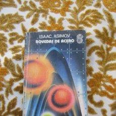 Libros de segunda mano: LIBRO BOVEDAS DE ACERO ISAAC ASIMOV 1983 MARTINEZ ROCA L-17795. Lote 125390883