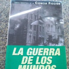 Libros de segunda mano: LA GUERRA DE LOS MUNDOS -- H. G. WELLS -- PLANETA 2001 --. Lote 125832487