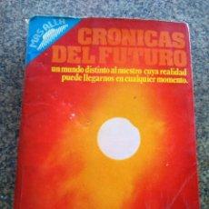 Libros de segunda mano: CRONICAS DEL FUTURO -- COLECCION MAS ALLA - EDICIONES 29 - 1976 --. Lote 125846623