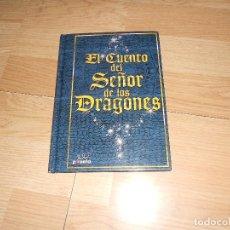 Libros de segunda mano: EL CUENTO DEL SEÑOR DE LOS DRAGONES - ILUSTRADO A TODO COLOR.. Lote 125853443