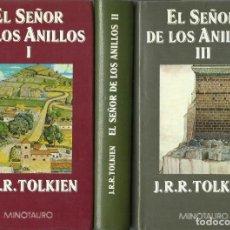 Libros de segunda mano: J. R. R. TOLKIEN : EL SEÑOR DE LOS ANILLOS I, II Y III. (EDS. MINOTAURO, 1989-1990). Lote 125908791