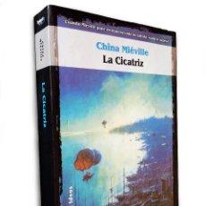 Libros de segunda mano: LA CICATRIZ (BAS-LAG 2) | MIÉVILLE, CHINA | LA FACTORÍA DE IDEAS 2002 (1ª ED.). Lote 125940867