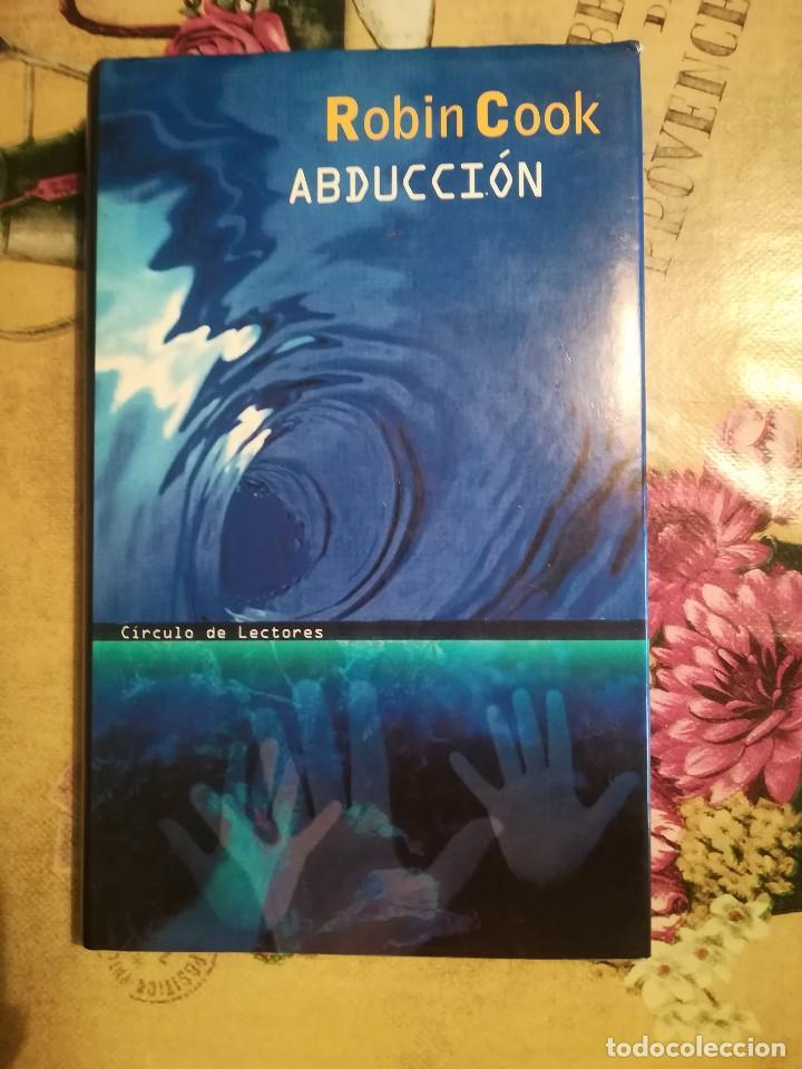 ABDUCCIÓN - ROBIN COOK (Libros de Segunda Mano (posteriores a 1936) - Literatura - Narrativa - Ciencia Ficción y Fantasía)