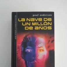 Libros de segunda mano: LA NAVE DE UN MILLÓN DE AÑOS. Lote 126659354
