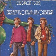 Libros de segunda mano: NOVELA- EXPLORADORES GEORGE GIPE CIENCIA FICCION CINE JOE DANTE. Lote 126939631