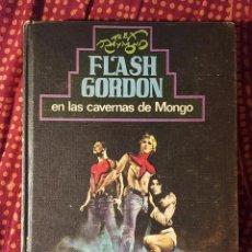 Libros de segunda mano: FLASH GORDON EN LAS CAVERNAS DE MONGO. Lote 127086331
