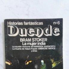 Libros de segunda mano: HISTORIAS FANTÁSTICAS DUENDE N° 6 BRAM STOKER. Lote 127601339