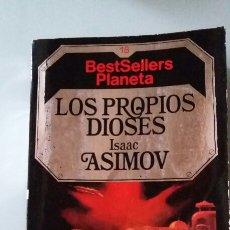 Libros de segunda mano: LOS PROPIOS DIOSES. ISAAC ASIMOV. 1984. Lote 127861772