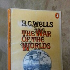 Libros de segunda mano: H.G.WELLS - THE WAR OF THE WORLDS - PENGUIN 1972. Lote 128042134