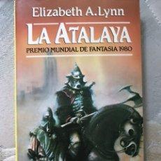 Libros de segunda mano: ELISABETH A. LYNN LA ATALAYA NÚMERO 15. Lote 128110639