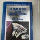 Libros de segunda mano: BIBLIOTECA DE CIENCIA FICCIÓN ORBIS 48 LA EDAD DE ORO DE LA CIENCIA FICCIÓN I. Lote 128944163