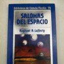 Libros de segunda mano: BIBLIOTECA DE CIENCIA FICCIÓN ORBIS 79 SALOMAS DEL ESPACIO. Lote 128944311