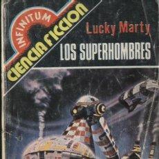 Libros de segunda mano: BOLSILIBROS PULP, INFINITUM, PRODUCCIONES EDITORIALES, Nº 12: LOS SUPERHOMBRES - LUCKY MARTY. Lote 129188463