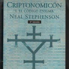 Libros de segunda mano: CRIPTONOMICON. EL CODIGO ENIGMA. NEAL STEPHENSON. 3ª EDICION. NOVA. Lote 129270419