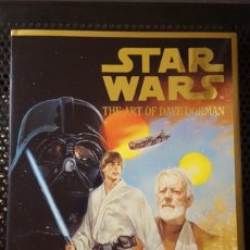 Libros de segunda mano: LIBRO - STAR WARS - THE ART OF DAVE DORMAN - FIRMADO - LIBRO DE ILUSTRACIONES CON LAS PORTADAS. Lote 129350371