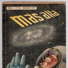 Libros de segunda mano: MAS ALLA DE LA CIENCIA Y DE LA FANTASIA. VOL. 4. Nº 44. FEBRERO 1957. Lote 130488719