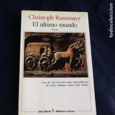 Libros de segunda mano: EL ULTIMO MUNDO. CHRISTOPH RANSMAYR. Lote 130856904