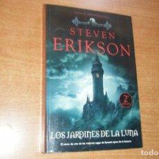 Libros de segunda mano: MALAZ EL LIBRO DE LOS CAIDOS 1, JARDINES LA LUNA, FACTORIA IDEAS STEVEN ERIKSON RUSTICA. Lote 131075596