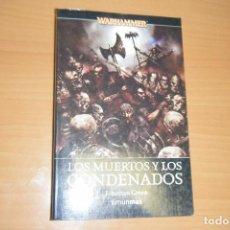 Libros de segunda mano: LOS MUERTOS Y LOS CONDENADOS, WARHAMMER, JONATHAN GREEN, TIMUN MAS EN RUSTICA. Lote 131076124