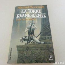 Libros de segunda mano: MARTINEZ ROCA FANTASY FANTASIA LA TORRE EVANESCENTE ELRIC DE MELNIBONE MICHAEL MOORCOCK. Lote 131089076