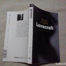 Libros de segunda mano: LIBROS: EN LA CRIPTA - LOVECRAFT (ABLN). Lote 131502358