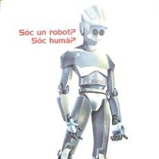 Libros de segunda mano: EAGER. SOC UN ROBOT. SOC HUMA?? -- HELEN FOX -----REF-5ELLCAR. Lote 132307522