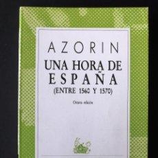 Livres d'occasion: UNA HORA DE ESPAÑA. AZORÍN.. Lote 132460306