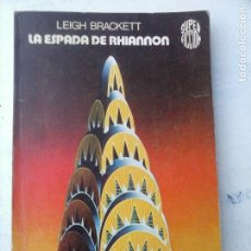 Libros de segunda mano: SUPER FICCIÓN Nº 23 - LEIGH BRACKETT - LA ESPADA DE RHIANNON. Lote 132523170